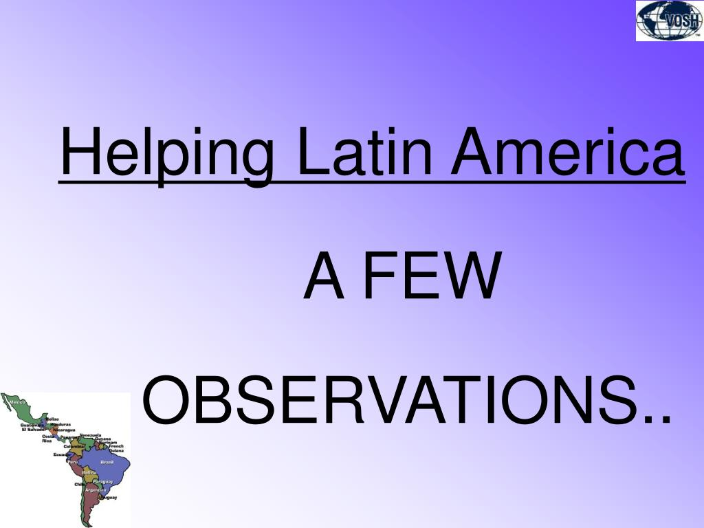 Helping Latin America