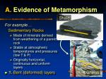 a evidence of metamorphism