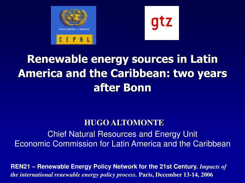 Renewable energy sources in Latin America and the Caribbean: two years after Bonn
