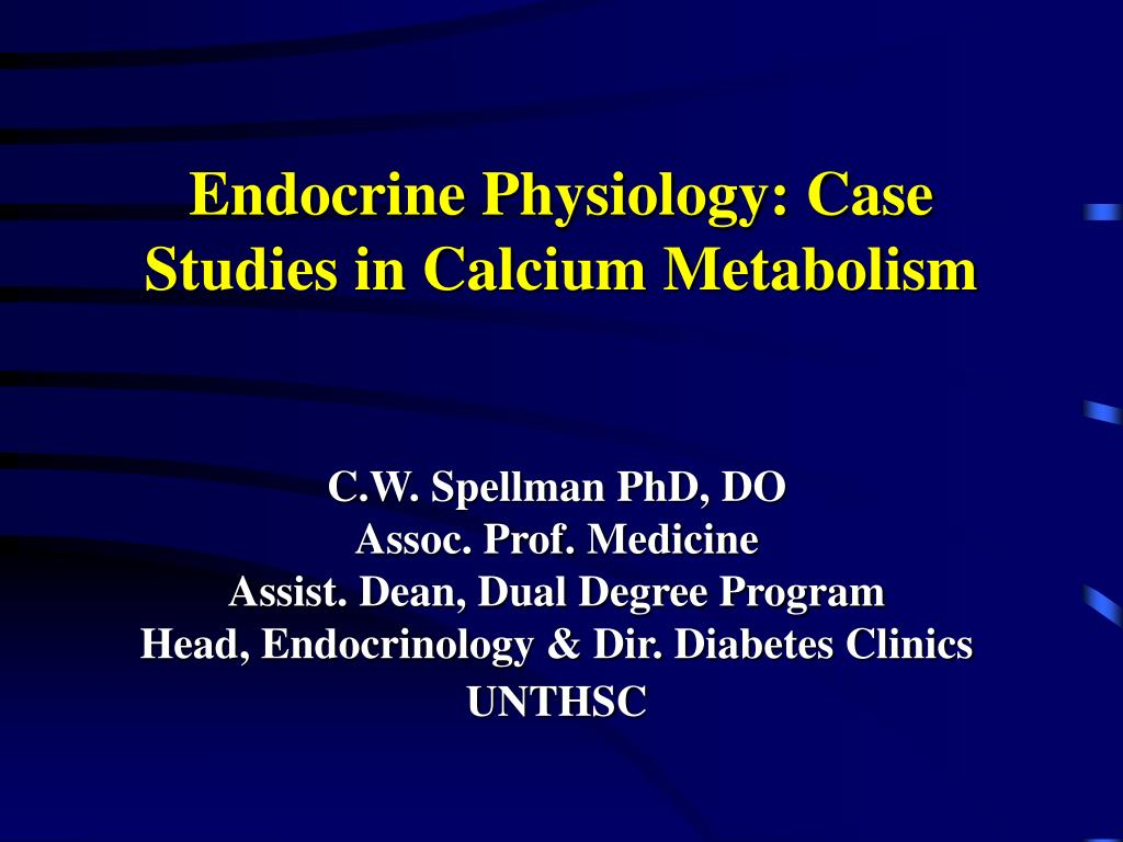endocrine physiology case studies in calcium metabolism l.