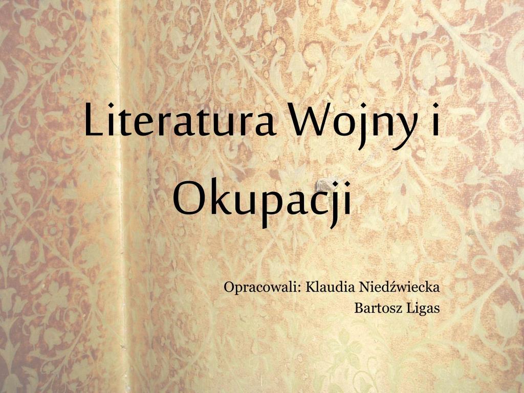 literatura wojny i okupacji l.