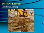 defective laterals