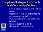 bully free strategies for schools and community centers
