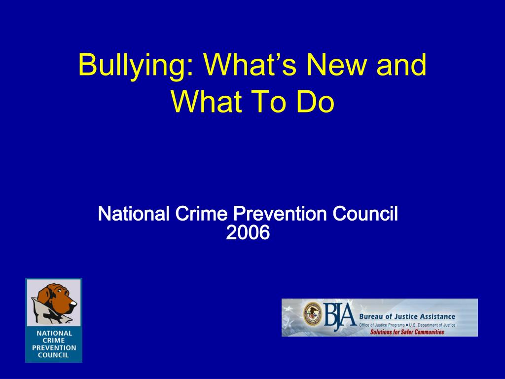 bullying what s new and what to do l.