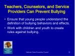 teachers counselors and service providers can prevent bullying