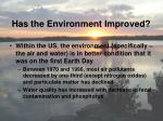 has the environment improved