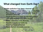 what changed from earth day