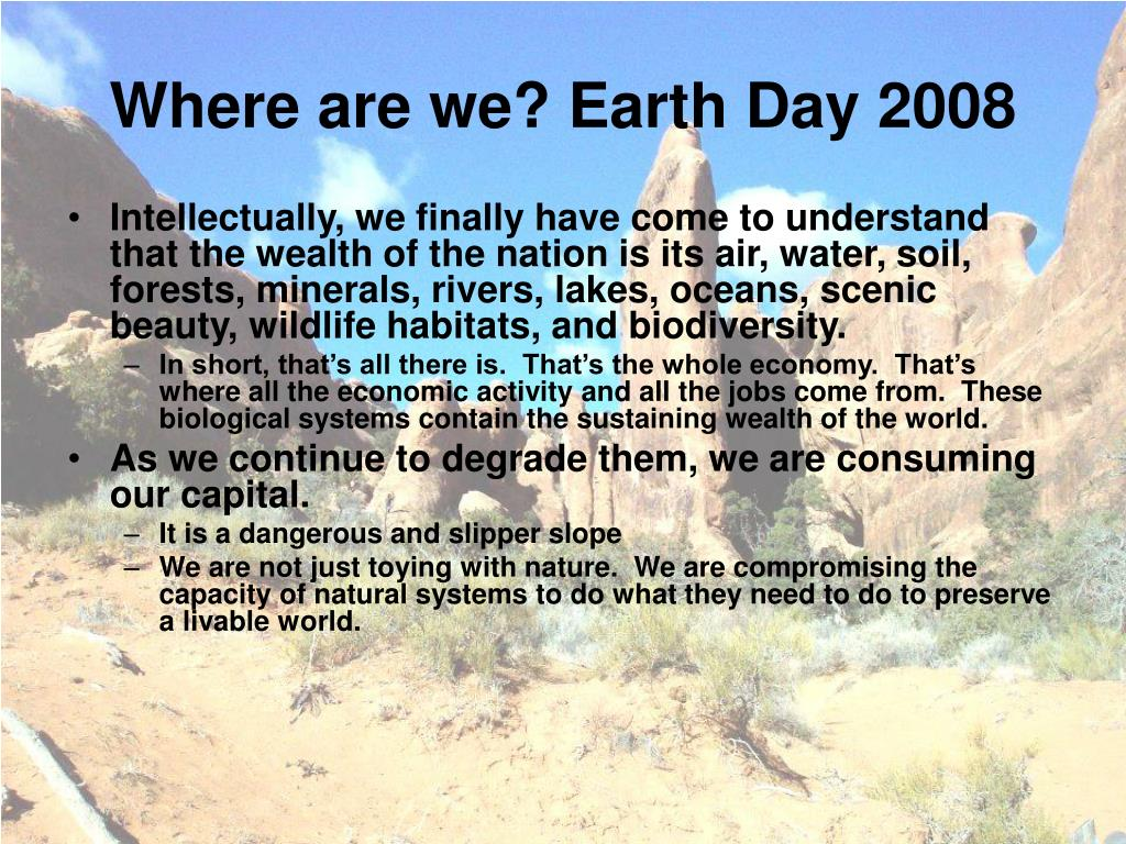 Where are we? Earth Day 2008
