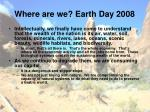 where are we earth day 2008