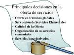 principales decisiones en la oferta de servicios