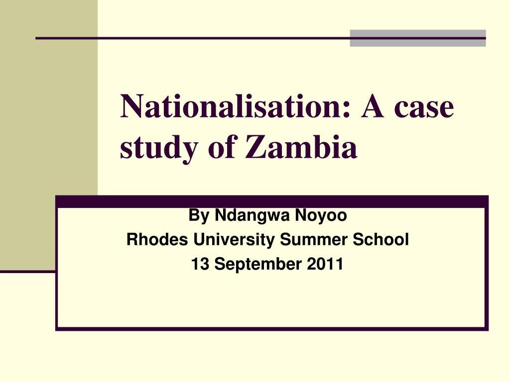 nationalisation a case study of zambia l.