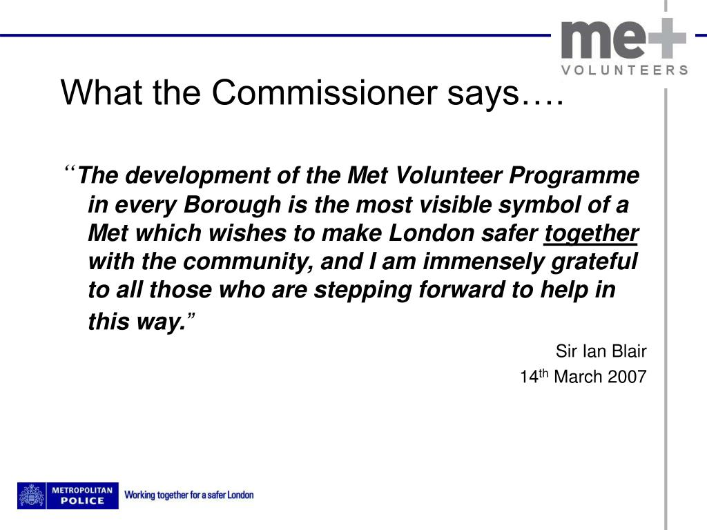 What the Commissioner says….