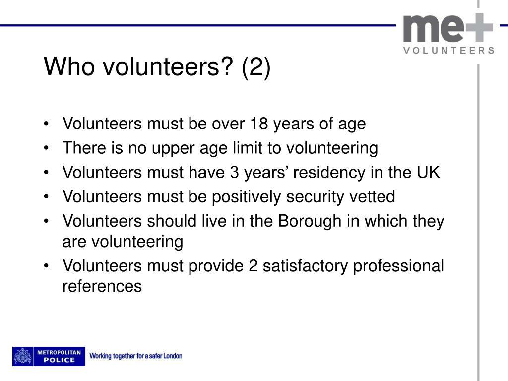 Who volunteers? (2)