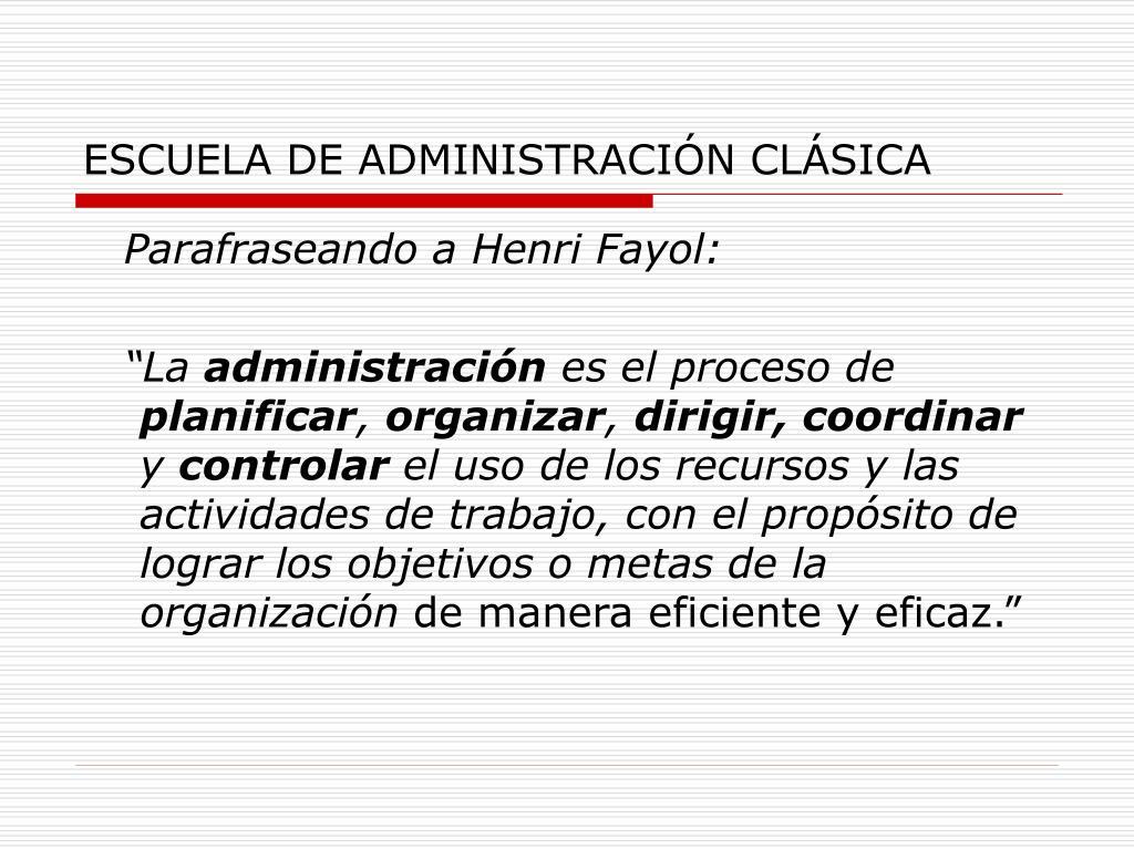 ESCUELA DE ADMINISTRACIÓN CLÁSICA