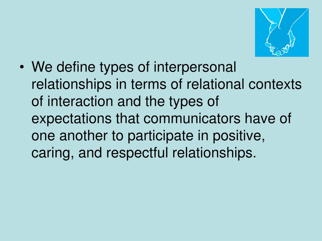 PPT - Interpersonal Relationships Increasing Interpersonal