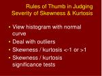 rules of thumb in judging severity of skewness kurtosis