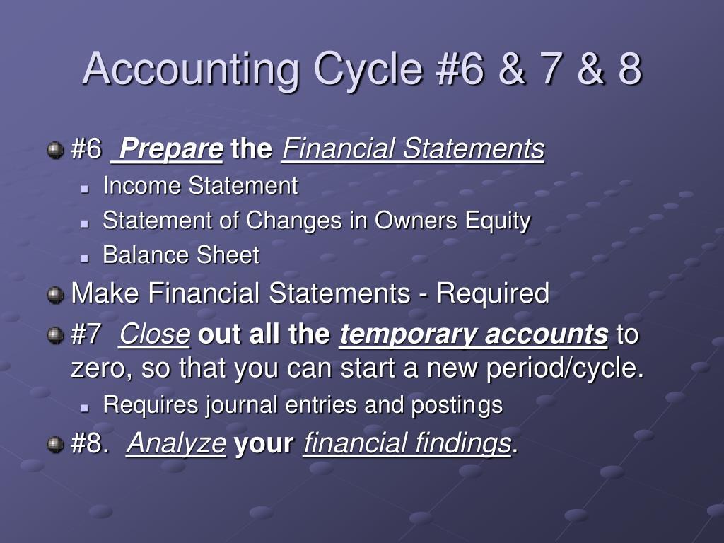 Accounting Cycle #6 & 7 & 8