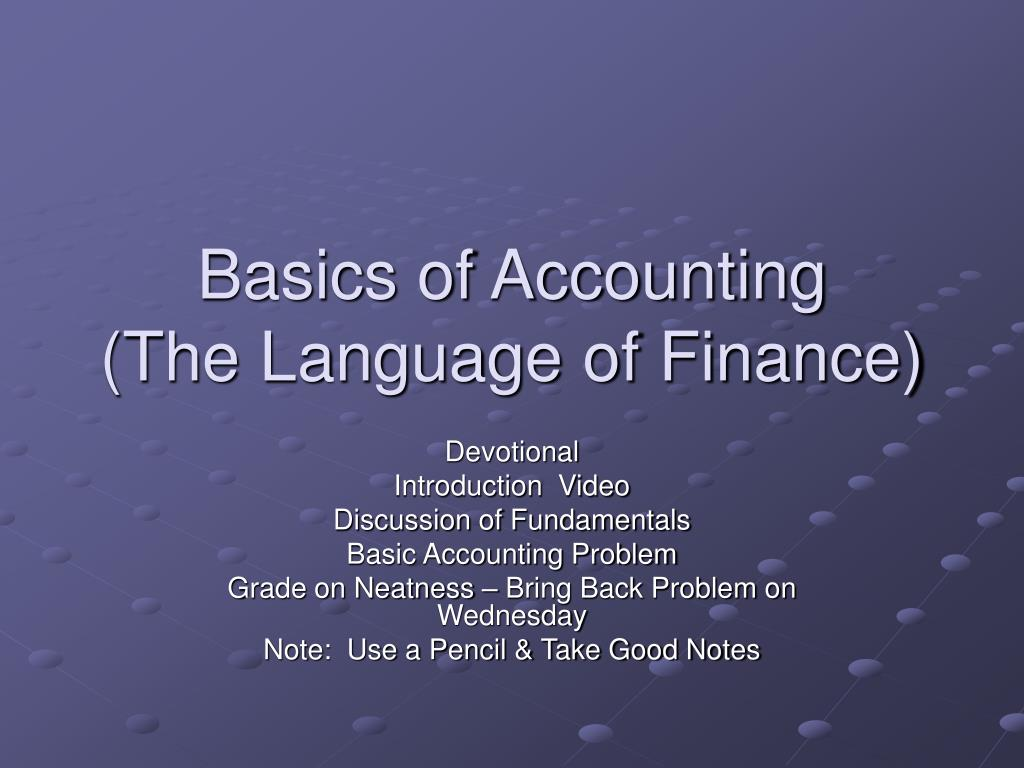 basics of accounting the language of finance l.
