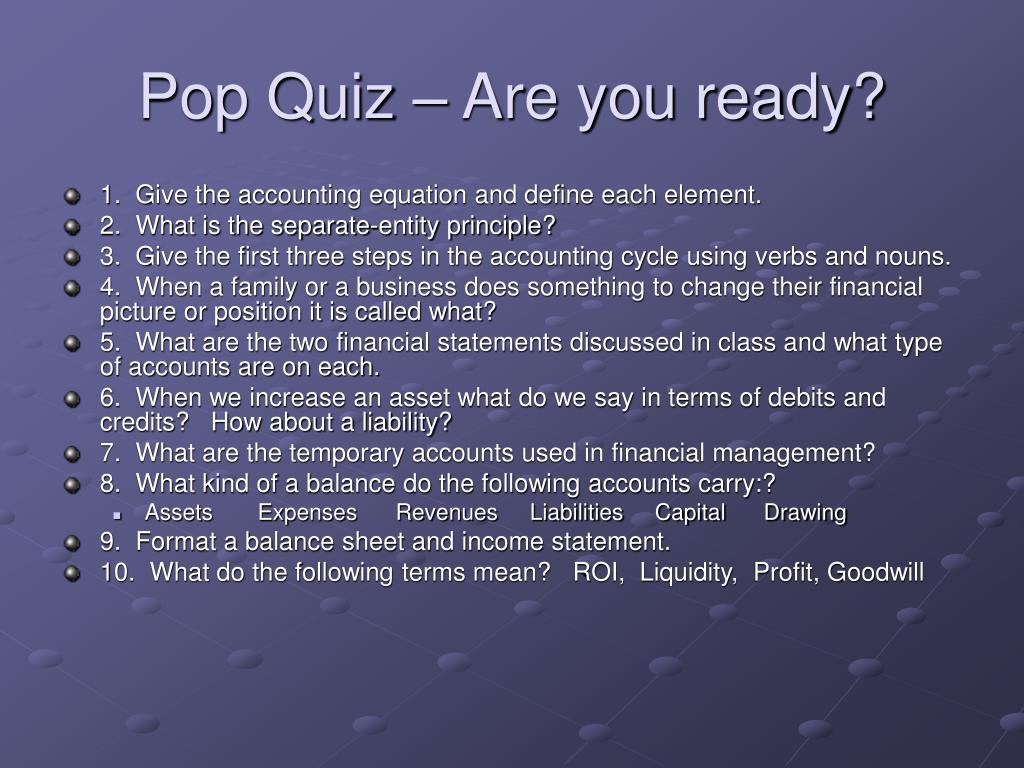 Pop Quiz – Are you ready?