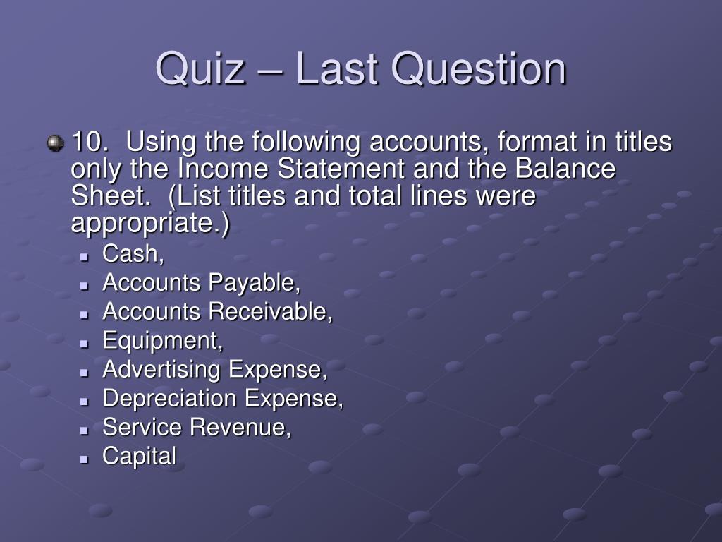 Quiz – Last Question