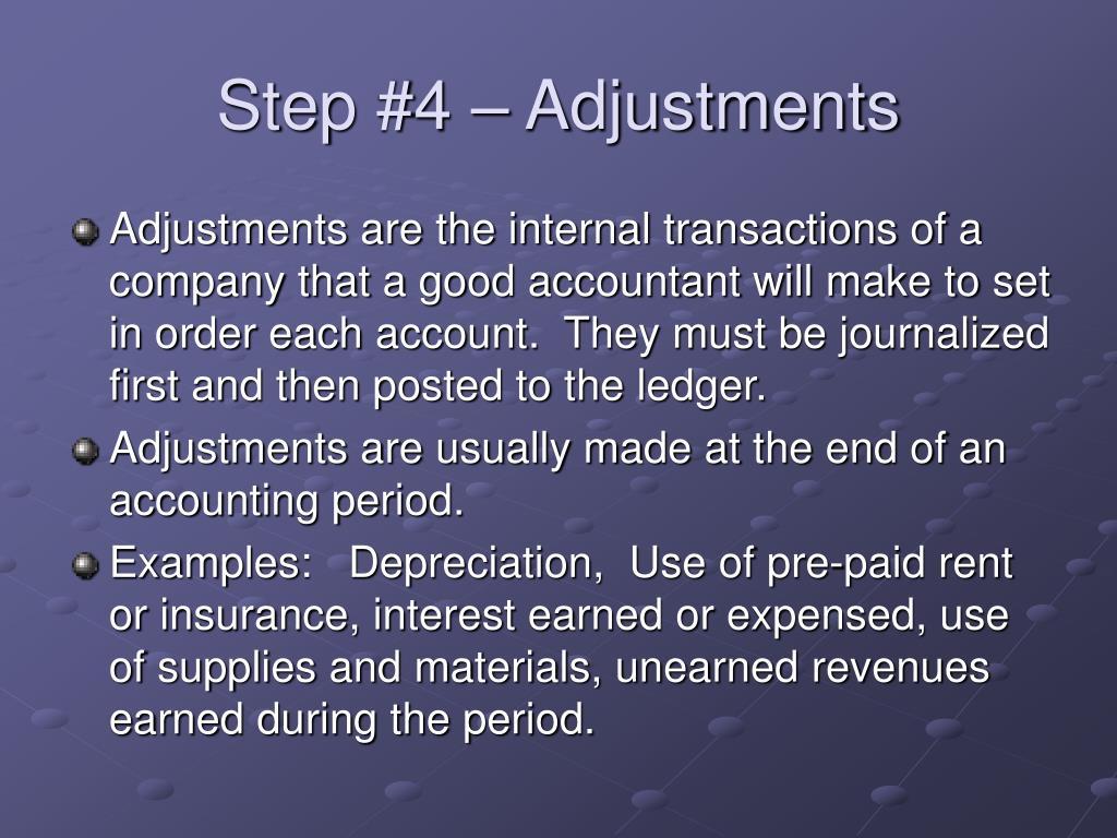 Step #4 – Adjustments