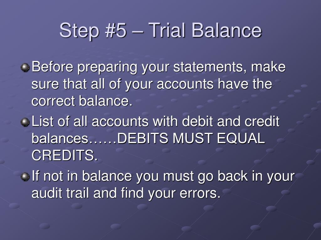 Step #5 – Trial Balance