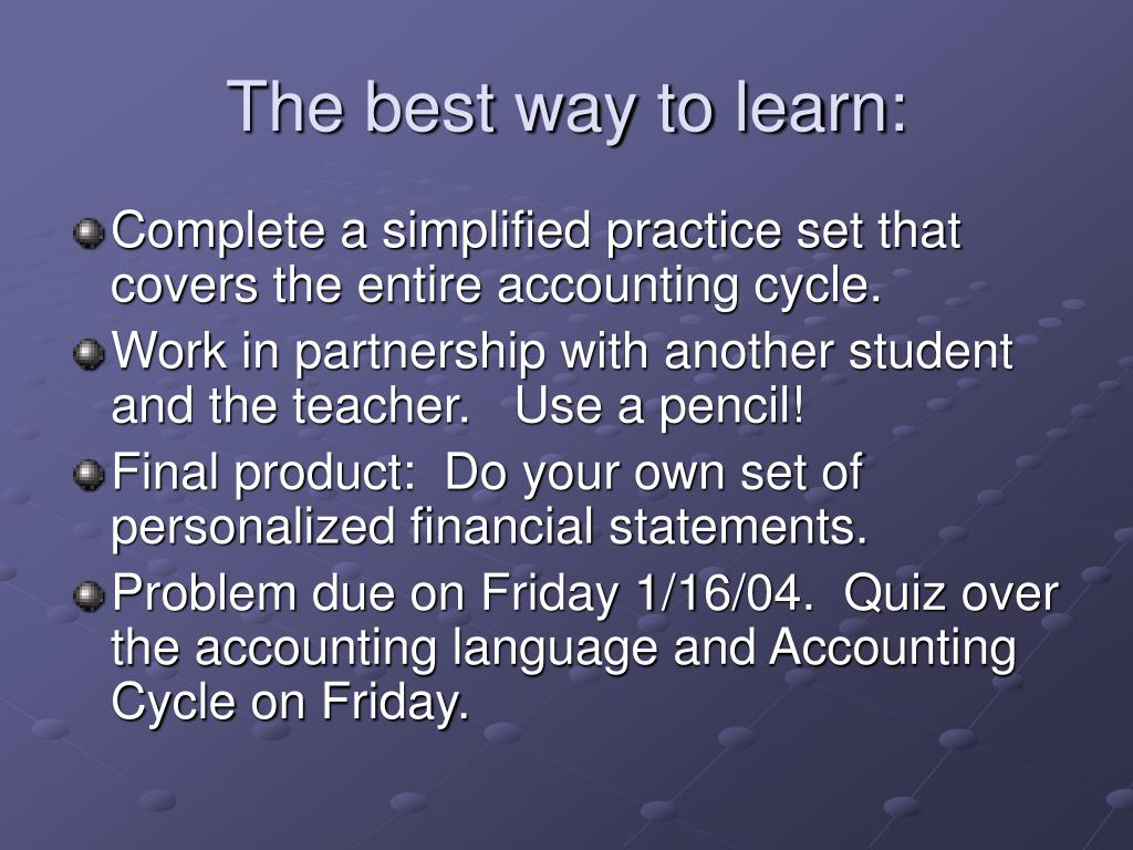The best way to learn: