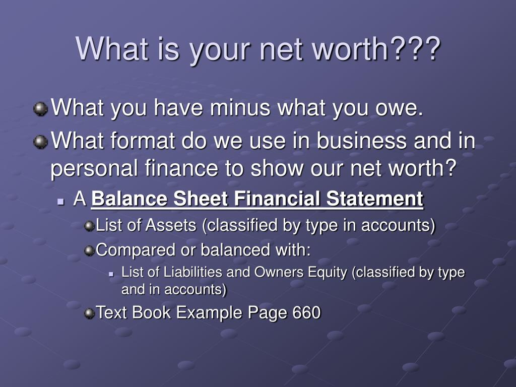 What is your net worth???