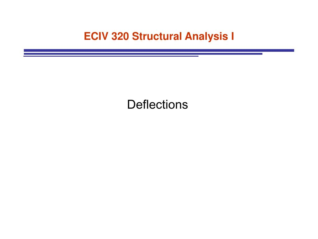 eciv 320 structural analysis i l.