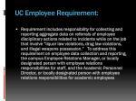 uc employee requirement