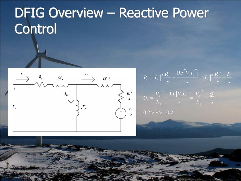 DFIG Overview – Reactive Power Control