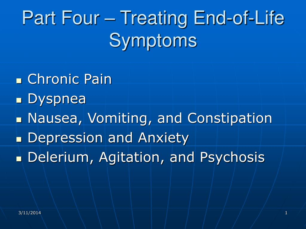 part four treating end of life symptoms l.