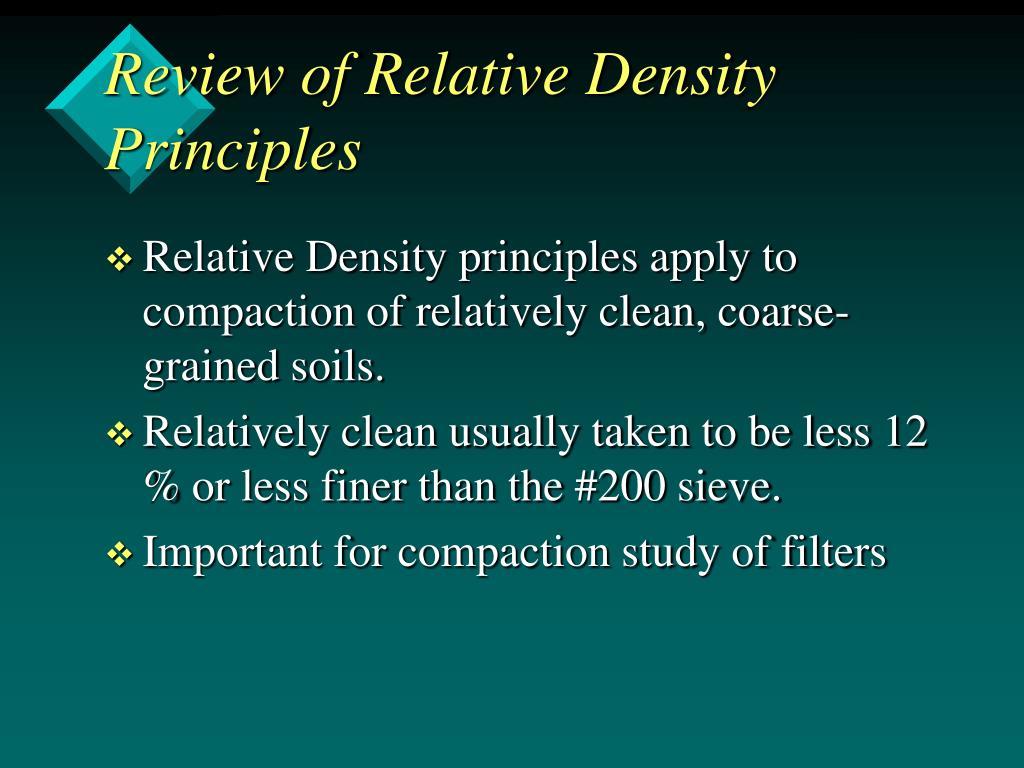 review of relative density principles l.