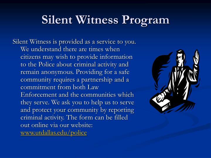 Silent Witness Program