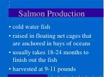 salmon production