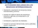 actividades incluidas en los negocios internacionales