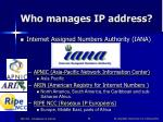 who manages ip address