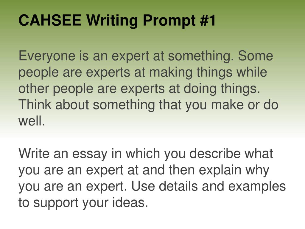 cahsee writing prompt 1 l.