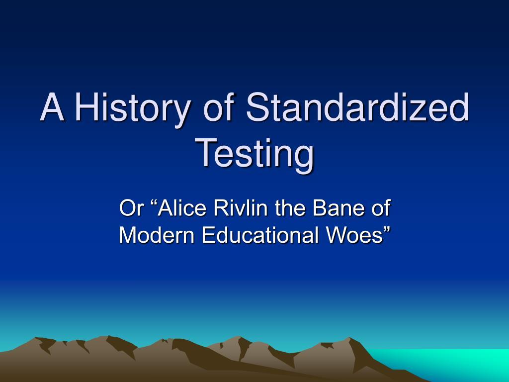 a history of standardized testing l.