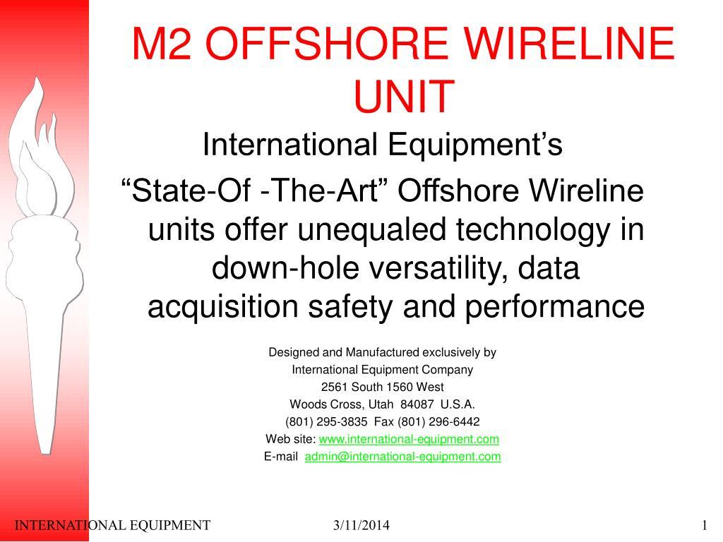 m2 offshore wireline unit l.