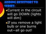 adding resistors to series