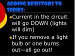 adding resistors to series