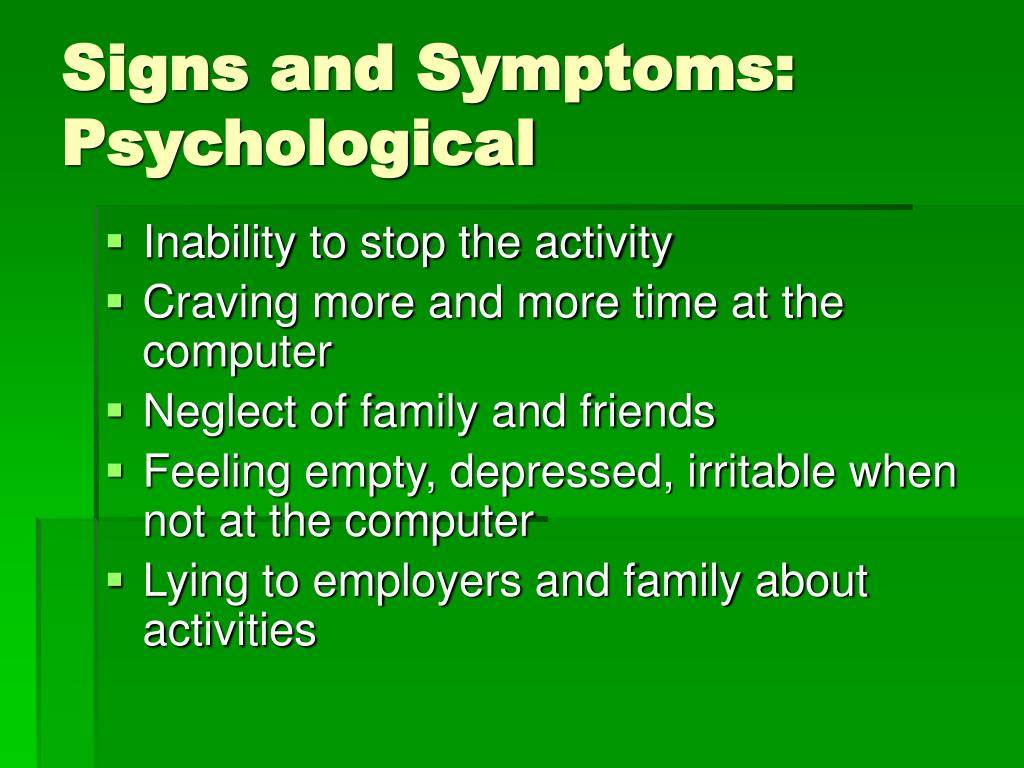 Signs and Symptoms: Psychological