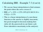 calculating irr example 7 3 cont d