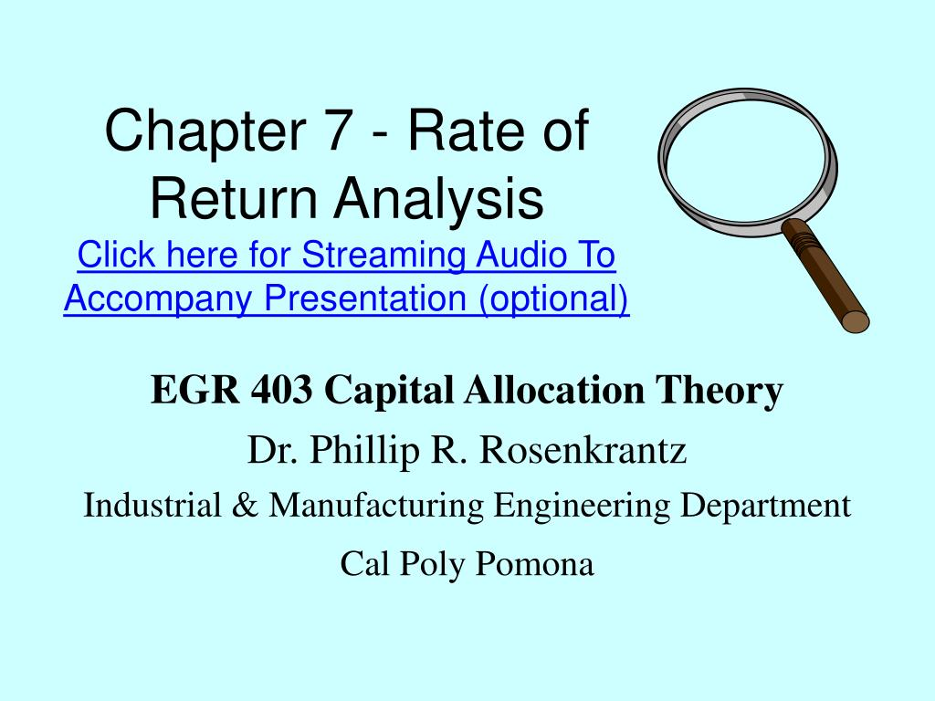 chapter 7 rate of return analysis click here for streaming audio to accompany presentation optional l.