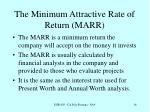 the minimum attractive rate of return marr