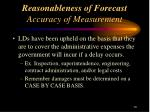 reasonableness of forecast accuracy of measurement13