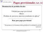 pagos provisionales art 1491