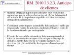 rm 2010 i 3 2 3 anticipo de clientes