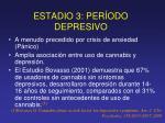 estadio 3 per odo depresivo